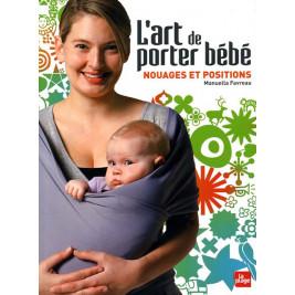 Livre L'art de porter bébé de Manuella Favreau